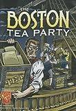 Boston Tea Party (Interactive Graphic Library)