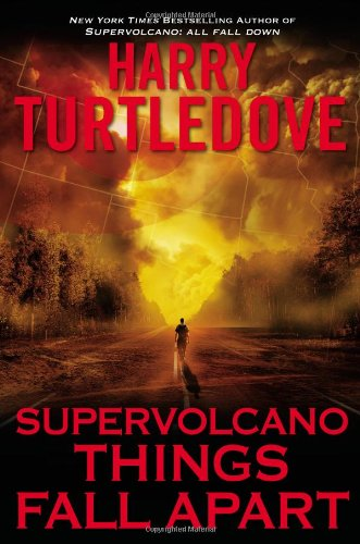 Image of Supervolcano: Things Fall Apart