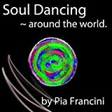 Soul Dancing Around the World