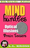 Optical Illusions Interactive Book ~ Brain Teasers For Everyone: Mind Hurdles