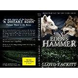 Eden's Hammer (Distant Eden Book 3) ~ Lloyd Tackitt