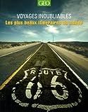 echange, troc Mary-ann Gallagher - Les plus beaux itinéraires - Voyages inoubliables Edition 2014