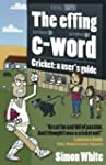 The effing c-word - Cricket: a user's...
