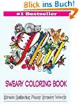 Sweary Coloring Book: Adult Coloring...