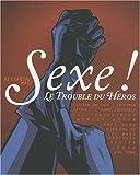 echange, troc Alexandre Mare - Sexe ! : Le trouble du héros