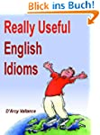 Really Useful English Idioms (English...
