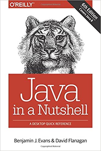Java in a Nutshell written by Benjamin J Evans