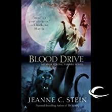 Blood Drive: Anna Strong, Vampire, Book 2 (       UNABRIDGED) by Jeanne C. Stein Narrated by Dina Pearlman