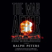 The War After Armageddon | [Ralph Peters]