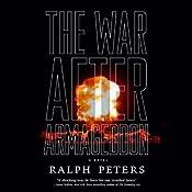 The War After Armageddon | [Ralph Peters]