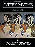 Greek Myths Illustrated Edition