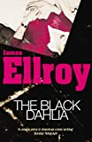 The Black Dahlia (0099366517) by James Ellroy