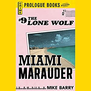 Miami Marauder Audiobook