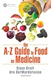 img - for The A-Z Guide to Food as Medicine book / textbook / text book