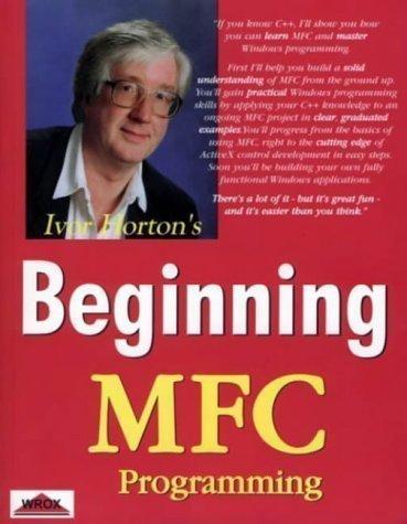Beginning Mfc Programming by Horton, Ivor published by WROX Press Ltd (2001) (Beginning Mfc Programming compare prices)