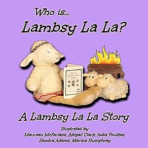 Who Is Lambsy La La? Audiobook