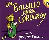 Un bolsillo para Corduroy (Spanish Edition) (0140552839) by Don Freeman