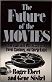 The Future of The Movies (0836262166) by Ebert, Roger
