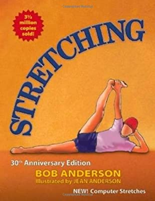 Stretching 30th Anniversary Edition