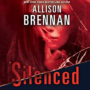Silenced: Lucy Kincaid, Book 4 | [Allison Brennan]