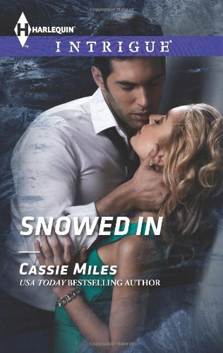 Image of Snowed In (Harlequin Intrigue)