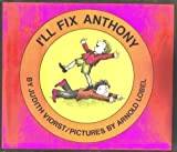 I'll Fix Anthony (0060263067) by Judith Viorst