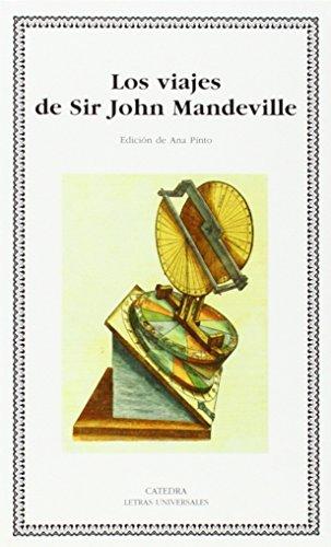 Los viajes de Sir John Mandeville (Letras Universales)