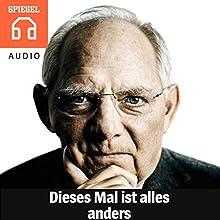 Dieses Mal ist alles anders: Wie Deutschlands Steuersystem gerechter und effizienter werden kann Hörbuch von  DER SPIEGEL Gesprochen von:  Deutsche Blindenstudienanstalt