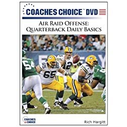 Air Raid Offense: Quarterback Daily Basics