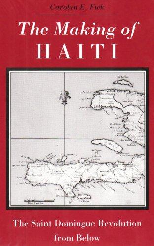 The Making of Haiti: Saint Domingue Revolution From Below PDF