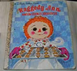 Raggedy Ann and the Cookie Snatcher (A Little Golden Book) (0307010317) by Hazen, Barbara Shook