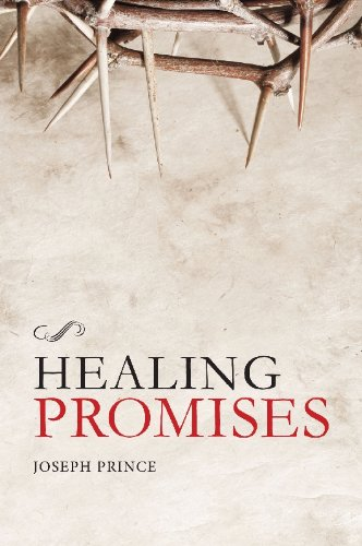 Joseph Prince - Healing Promises