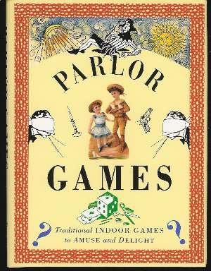 Parlor Games/Traditional Indoor Games to Amuse and Delight (Pocket Entertainments Series) (Parlor Press compare prices)