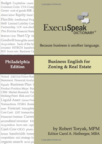 Execuspeak Dictionary: Business English For Zoning & Real Estate