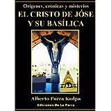 El Cristo de Jóse y su Basílica (Venezuela)