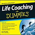 Life Coaching for Dummies (       UNABRIDGED) by Jeni Purdie Narrated by Kate Harper