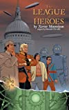 img - for The League of Heroes (French Science Fiction Book 72) book / textbook / text book