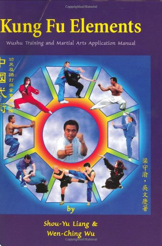 kung fu elements wushu training and martial arts application manual