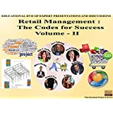 RETAIL MANAGEMENT : THE CODES FOR SUCCESS VOL.:2.DVD