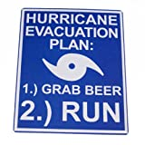 Hurricane Evacuation Plan: 1 Grab Beer 2 Run Tin Sign for Bar, Man Cave, Garage