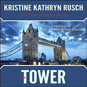 The Tower | [Kristine Kathryn Rusch]