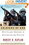 Soldiers of God: With Islamic Warrior...