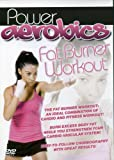 Power Aerobics: Fat Burner Workout (Dol) [DVD] [Import]