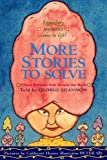 More Stories To Solve (Turtleback School & Library Binding Edition) (0613348613) by Shannon, George