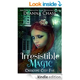 Irresistible Magic (Crescent City Fae Book 2)