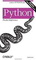 Python Pocket Reference (Pocket Reference (O'Reilly))