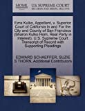 img - for Ezra Kulko, Appellant, v. Superior Court of California In and For the City and County of San Francisco (Sharon Kulko Horn, Real Party in Interest). ... of Record with Supporting Pleadings [Paperback] [2011] (Author) EDWARD SCHAEFFER, SUZIE S THORN, Additional Contributors book / textbook / text book