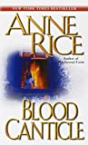Blood Canticle (Vampire Chronicles, Band 10)