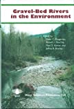 img - for Gravel-Bed Rivers in the Environment book / textbook / text book
