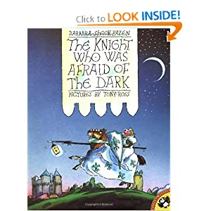 The Knight Who Was Afraid of the Dark (Picture Puffins)